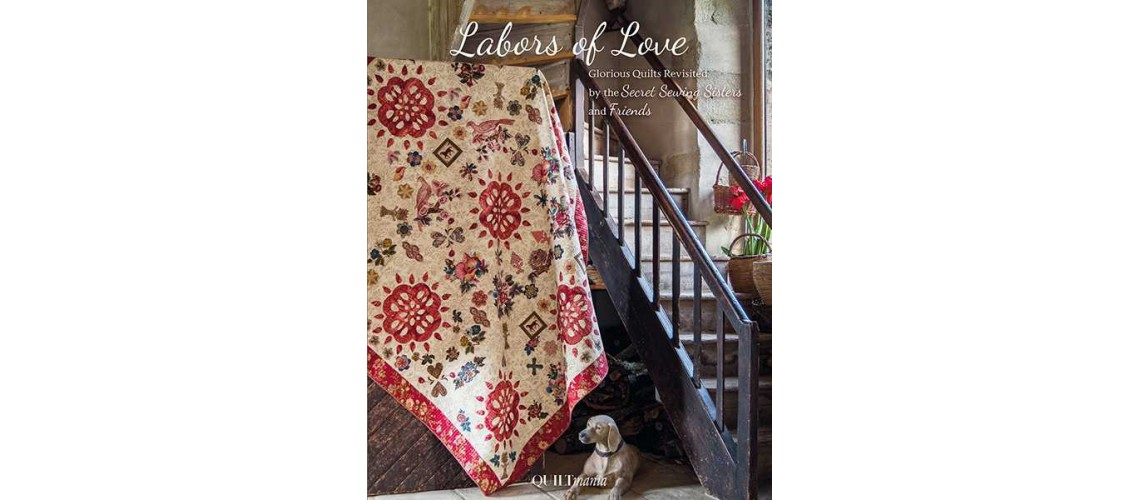 Boek Labors of Love, Secret Sewing Sisterhood